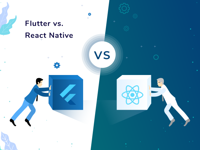 React Native vs. Flutter: Which is Better for Your Project?
