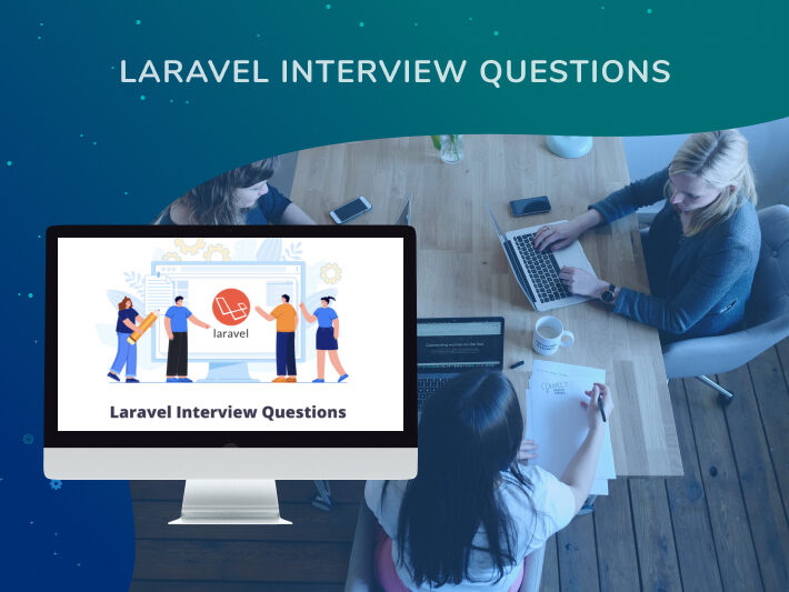 Laravel Interview Questions and Answers: Comprehensive Guide