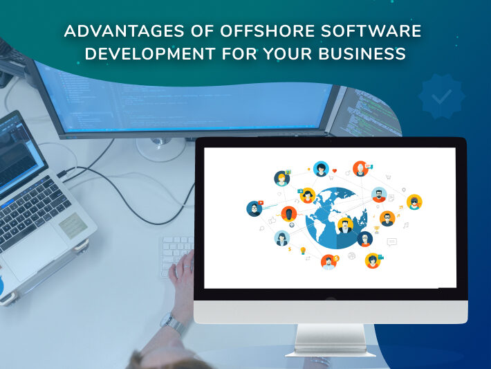 Offshore Software Development Benefits: Key Points