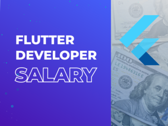 Flutter Developer Salary: Comprehensive Overview and Hiring Guide