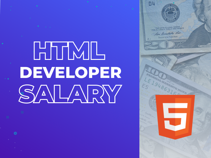 HTML Web Developer Salary: Comprehensive Overview and Hiring Guide