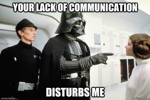 your lack of communication disturbs me mem