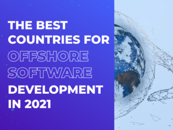 The Best Countries For Offshore Software Development in 2021