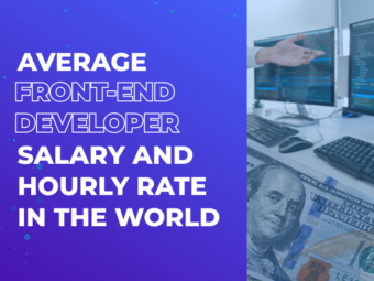 Average Front-End Developer Salary and Hourly Rate in the World
