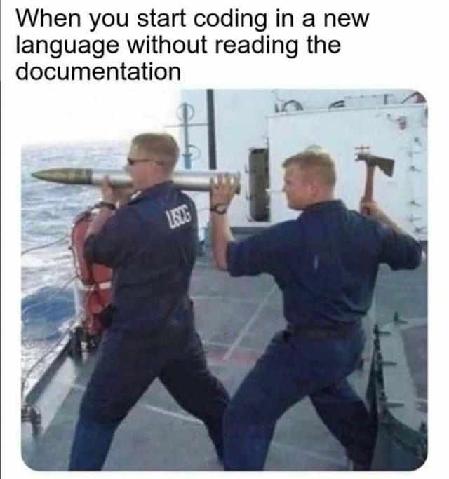 joke about coding without reading documentation
