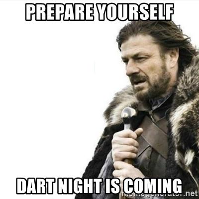 dart night is comming