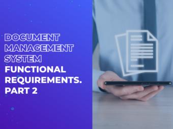 Document Management System Functional Requirements. Part 2
